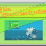 IP Address: Transparent Your Understanding in 10 Minutes