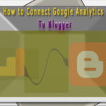 How to Add Google Analytics to Blogger Blog