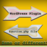 WordPress Plugin vs function.php File: Are They Same or Different?