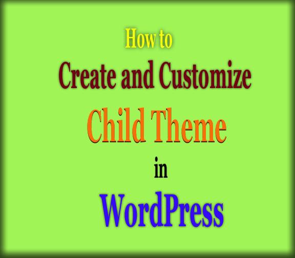 Create and customize Child Theme in WordPress focus