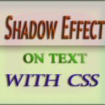How to Create Shadow Effects on Text with CSS