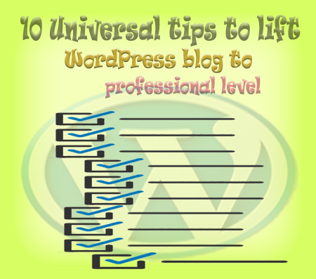 10 WordPress Blogging tips