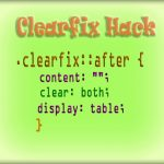 Clearfix hack: A CSS Trick you cannot ignore