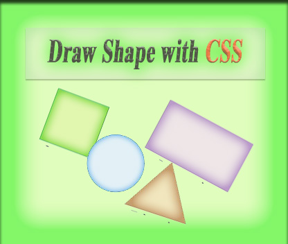 Draw Circle, Square, Triangle with CSS